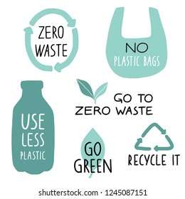 Set of Eco illustration elements and handwritten letters. Recycle it, use less plastic, go green. Zero waste life slogan, typography. Vector illustration.