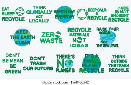 Set of environment friendly slogans about waste, plastic pollution, recycling. Design icons for poster, banner, card, sticker, t-shirt print.
