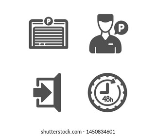 Set of Exit, Valet servant and Parking garage icons. 48 hours sign. Escape, Parking man, Automatic door. Delivery service.  Classic design exit icon. Flat design. Vector