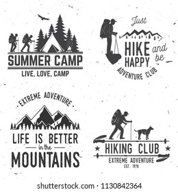 Set of extreme adventure badges. Mountains related typographic quote. Vector. Concept for shirt or logo, print, stamp or tee. Vintage typography design with hikers, camping tent and forest silhouette.