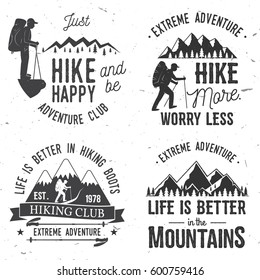 Set of extreme adventure badges. Mountains related typographic quote. Vector illustration. Concept for shirt or logo, print, stamp. Mountain hiking. Hiking club typography design- stock vector.