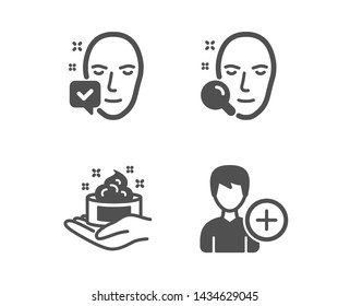 Set of Face search, Skin care and Face accepted icons. Add person sign. Find user, Hand cream, Access granted. Edit user data.  Classic design face search icon. Flat design. Vector