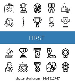 Set of first icons such as First aid kit, Gold medal, Trophy, Scraper, Medal, Reward, Award, Prize, Paramedic, Rescue boat, Badge, Communion, Stethoscope , first