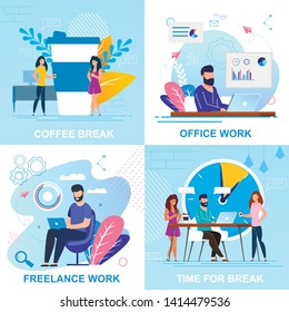 Set Flat Banner Coffee Break, Office Work Cartoon. Vector Illustration Inscription Freelance Work, Time for Break. Office Situations During Work Day. Men and Women Work and Rest with Coffee.