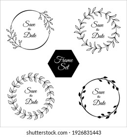 Set of floral frames. Rustic leaves and flowers. Hand drawn line art. Black, isolated on white background. Best for wedding design. Save the date. Invitation.Vector illustration
