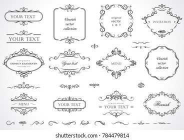 Set of flourish frames, borders, labels. Collection of original design elements. Vector calligraphy swirls, swashes, ornate motifs and scrolls.