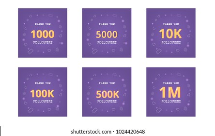 Set of Followers thank you banners. Ultra violet palette colors. Covers for social media. 1000, 5000, 10K, 100K, 500K, 1M Subscribers. Vector illustration.