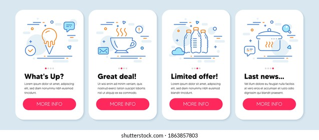 Set of Food and drink icons, such as Ice cream, Water bottles, Coffee symbols. Mobile app mockup banners. Boiling pan line icons. Vanilla waffle, Aqua drinks, Cappuccino. Cooking utensil. Vector