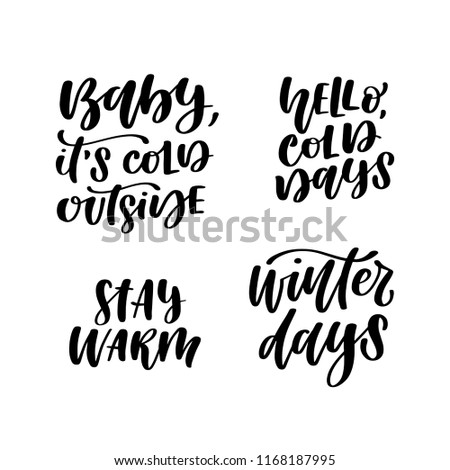 Set Four Hand Lettered Winter Weather Stock Vector Royalty Free Adorable Cold Weather Quotes