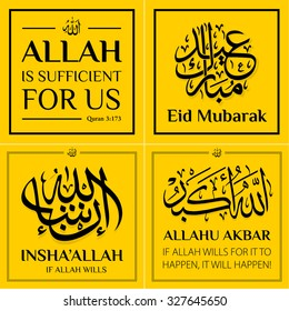 Set of four vector illustration insha'Allah If Allah wills, Eid Mubarak, Allahu Akbar, Allah is sufficient for us with Islam calligraphy for celebrations greeting cards, printing, posting on websites.