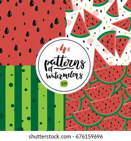 Set of four vector summer patterns with watermelons. Hand drawn letters