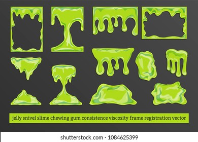 Set of a frames for design, green cartoon slime, jam, snivels, chewing gum. Colorful hand drawn vector stock illustration. Object is isolated, all layers are grouped - conveniently in work.