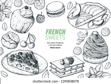 A set of  french desserts with rum baba, clafoutis, Mont Blanc, Mille-feuille, apple pie, macarons . French cuisine top view frame. Food menu design template. Hand drawn sketch vector illustration.