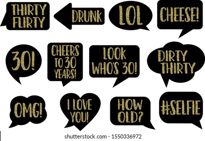 Set of Funny Thirty Birthday photobooth Vector Props On Sticks. Black color with gold glitter text chalkboard signs photo bomb, selfie, Drunk, Cheese, OMG, Thirty Flirty Dirty, How old, cheers!