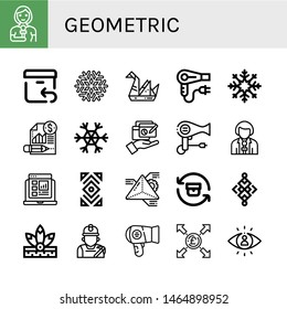 Set of geometric icons such as Reporter, Return, Snowflake, Origami, Hair dryer, Report, Abstract, Geometry, Native american, Miner, Pound, Visibility , geometric