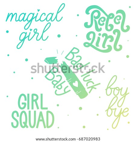 Set Girls Quotes Magical Girl Rebel Stock Vector Royalty Free