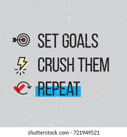 set goals crush them repeat vector motivational poster design