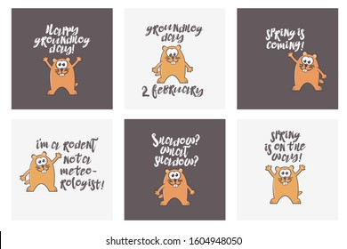Set of Groundhog Day greeting cards with marmot and text. Happy groundhog day. Groundhog day 2 february. Spring is coming. I am a rodent not a meteorologist. Shadow? What shadow? Spring is on the way