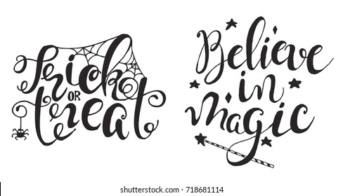 """Set with Halloween labels with Hand drawn magic wand, web and spider vector illustration and quotes """"Trick or treat"""" and """"Believe in magic"""" inspirational lettering. Holiday poster"""