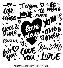 Set of hand brush ink lettering: Love & hugs, I love you, Be mine, Te amo, xoxo, Love day, You & me, One & only, For you. Modern brush calligraphy for wedding cards and Valentine's day greeting cards.