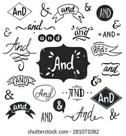 Set of hand drawn 'And' words and ampersands