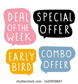 Set of hand drawn badges - Deal of the week, special offer, combo offer, early bird. Vector lettering illustration on white background.