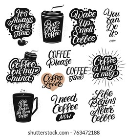Set of hand drawn lettering coffee quotes. Modern brush calligraphy, typography. Coffee related posters for home, cafe decor. Inspirational phrases for coffee lovers, tee print, card, poster. Vector.