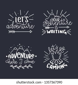 Set of Hand drawn Travel, Camping and Adventure phrases. Camping and adventure hand sketched typography design. Handwritten lettering.