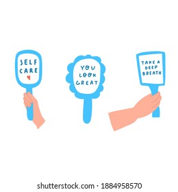 Set of hand mirrors with phrases.  Self - care concept. Vector illustrations on white background
