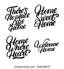Set of hand written lettering for home. Inspirational phrases for housewarming posters, cards, decorations. Vector illustration.