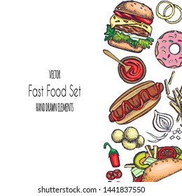 Set of hand-drawn fast food. Background with food for menu and advertising or packaging. Sketch. Vector design