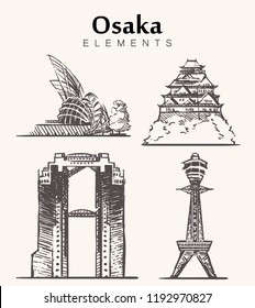 Set of hand-drawn Osaka buildings.Osaka sketch vector illustration.Сastle,Tsutenkaku Tower,National Museum of Art,Umeda Sky Building