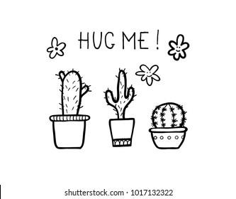 Set of handmade doodle cactuses with mphrase - Hug me. Vector outline illustartion, ideal fordesign of bullet journal, blog, web site etc.