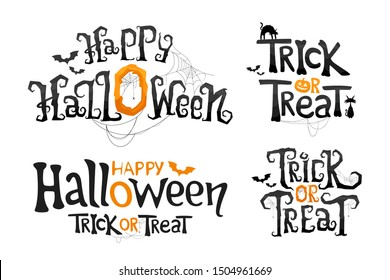 Set of Happy Halloween and Trick or Treat lettering. Stylized vector text. Holiday Illustration on white background for Halloween day.