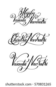set of Happy Vasanta Navaratri hand written lettering inscription to indian spring holiday, calligraphy vector illustration collection