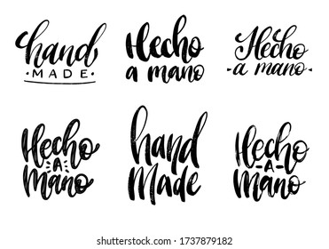 Set of Hecho A Mano calligraphy, spanish translation of Handmade phrase. Hand lettering in vector.