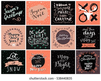 Set of hipster hand drawn Merry Christmas and Happy New Year greeting cards in vector. May Your Days Be Merry and Bright, Season's Greetings, Xoxo, Oh What Fun, Joyeux Noel, Let It Snow