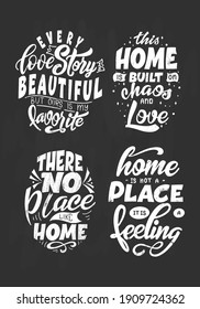 Set of home quote on blackboard background with chalk. Hand drawn lettering poster for housewarning poster, greeting card, decoration. Vector illustration.