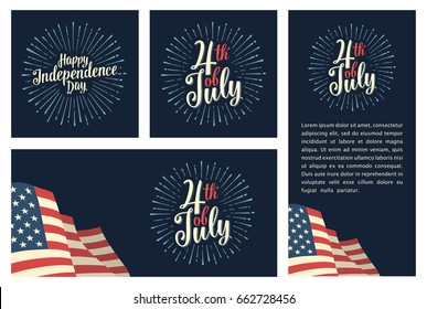 Set horizontal, vertical, square posters with firework and american flag. Happy Independence Day lettering inscription. Vintage hand drawn calligraphy for poster, banner Fourth July. Dark background