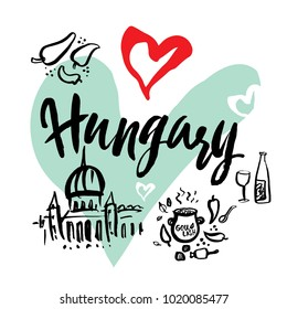 Set with iconic symbols in calligraphic style of the Hungary on the background of hearts, goulash, pepper, wine, temple. Calligraphy Hungary, vector. Travel to Hungary.