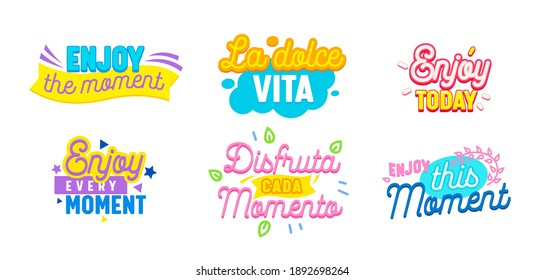 Set of Icons Enjoy Moment with Typography and Colorful Elements Isolated on White Background. Motivational Optimistic Aspirational Quotes, Prints for T-shirt, Phrases for Postcard. Vector Illustration