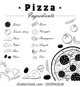Set of ingredients for pizza. Vector illustration with menu. Black and white skech. Hand drawn collection of food. Tomato, cherry, cheese, salami, rukkula, basil, olives, corn, bacon, ham, mushrooms,