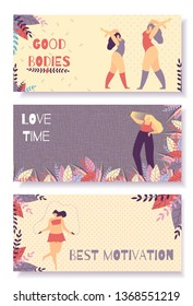 Set Inspirational Horizontal Flat Banner for Woman Positive Lettering Good Bodies Love Time Best Motivation Vector Cartoon Illustration with Plus Size Girls Exercising Stretching Adoring own Beauty