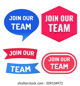 Set of join our team badges, logos, icons. Flat vector design illustration on white background.