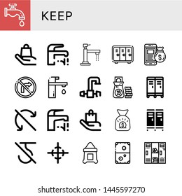 Set of keep icons such as Faucet, Handle with care, Locker, Money bag, No turn right, Do not roll, Do not use hook, Center of gravity, Sack, Air hockey , keep