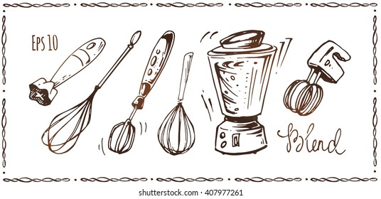 set of kitchen accessories - whisk, mixer, blender. hand-drawn ink. vintage style. isolated vector