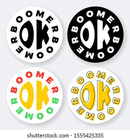 set of labels with phrase 'ok boomer' shaped in circle. modern slang vector illustration