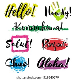 Set with lettering Hello in different languages such as English, Japanese, French, Italian and Spanish, with colorful splashes of paint isolated on white background. Vector illustration