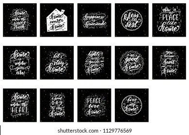 Set of lettering phrases for home posters. Vector illustration