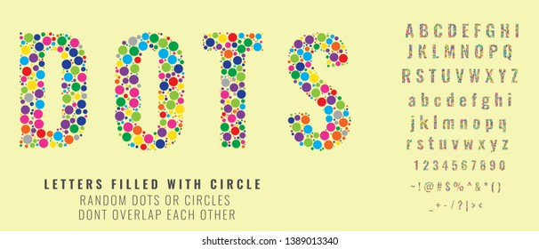 Set of letters made of colored dots or filled with circles. Creative fonts with capital, small letters, numbers and symbols. Vector illustration.